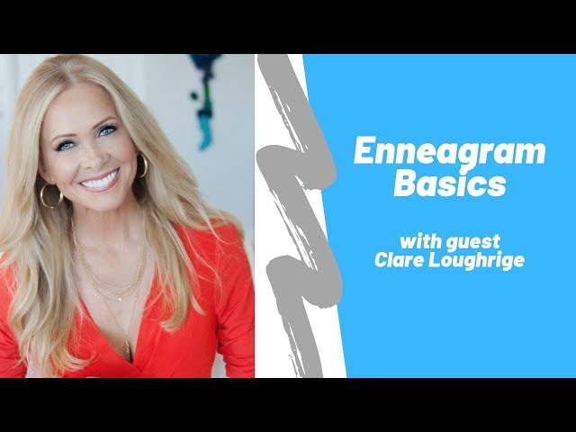 Enneagram Basics with Clare Loughrige
