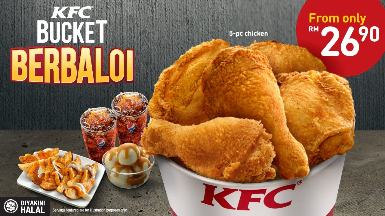kfc bucket berbaloi � big on variety bigger on value