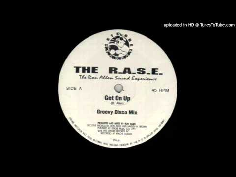 The R.A.S.E.~Get On Up [Groovy Disco Mix]
