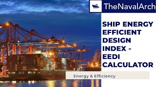 Ship Energy Efficiency Design Index - EEDI Calculator (www.thenavalarch.com)