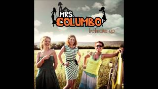 Mrs Columbo - Je Ne Veux Pas Travallier (Official Audio)