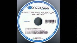 Dan Stone pres. Aruba Flow - Watchful Eye (Abbott & Chambers Remix)
