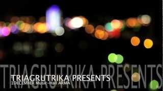 Триагрутрика - Видеоприглашение - Arma Music Hall, 1.12.2012