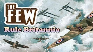 The Few - Battle of Britain [Gameplay]