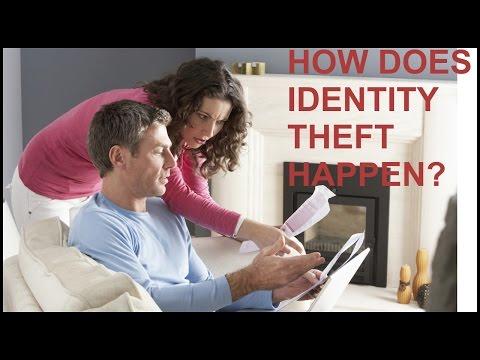How Does Iden Theft Happen