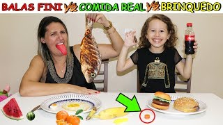 BALAS FINE VS COMIDA DE VERDADE VS BRINQUEDO - Real Food VS Gummy Food VS TOY