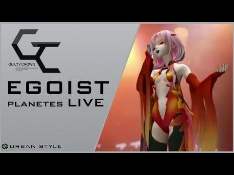 EGOIST【LIVE】/ Planetes (LIVE-06)