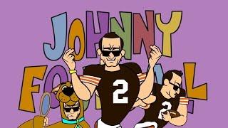 Johnny 'Football' Manziel is Johnny Bravo