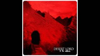 "Desert Lord ""Forlorn Caravan"""