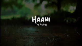 Haani The Prophec Free MP3 Song Download 320 Kbps