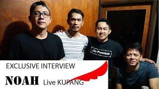 NOAH Live Kupang Exclusive Interview Radio dmws Kupang Sahabat Noah Kupang Sony Alpha Indonesia