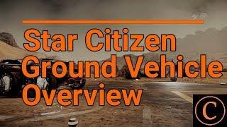 Star Citizen: Ground Vehicles