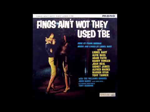 Where Do Little Birds Go? - Fings Ain't Wot They Used T'be: 1960 London Studio Cast Recording