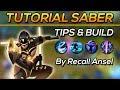 Tutorial Menggunakan Hero Saber Tips, Trik & Build By Recall Ansel | Mobile Legends Indonesia