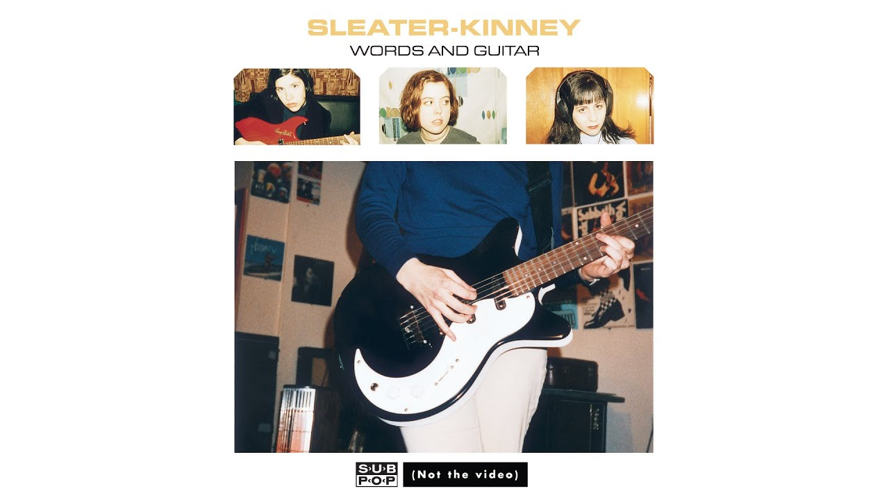 sleater-kinney-words-and-guitar-sub-pop