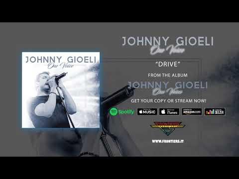 "Johnny Gioeli - ""Drive"" (Official Audio) Mp3"