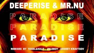 Deeperise & Mr.Nu - Paradise (Tosel & Hale Remix)