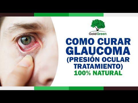 Como Curar el Glaucoma — Glaucoma Tratamiento Natural — Presion Ocular Tratamiento