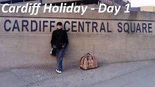 Vlog 72. Cardiff Holiday - Day 1