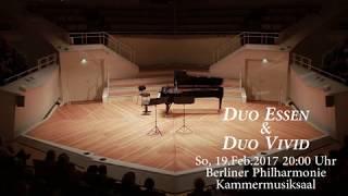 Duo Essen & Dueo Vivid - Berliner Philharmonie 20.Feb.2017