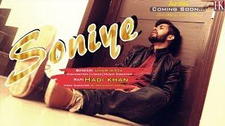 Soniye   Hadi Khan Feat. Umair Mirza   Latest Punjabi Sad Song 2017   Official Teaser