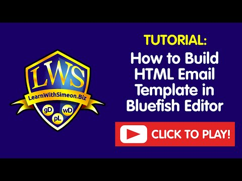 How To Build HTML Email Template In Bluefish Editor | LearnWithSimeon®