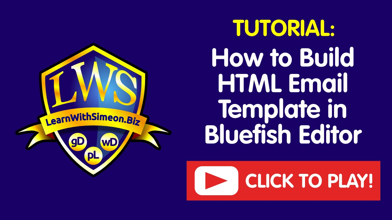 How To Build HTML Email Template In Bluefish Editor - Build html email template