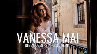 Vanessa Mai - Regenbogen Starchild Remix