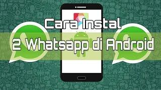 Gambar cover Cara instal 2 whatsapp di 1 android📱😃 [ Tutorial-Android#1 ]