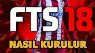 FTS 18 NASIL İNDİRİLİR