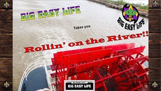 Big Easy Life takes a ride on the river paddle wheel style