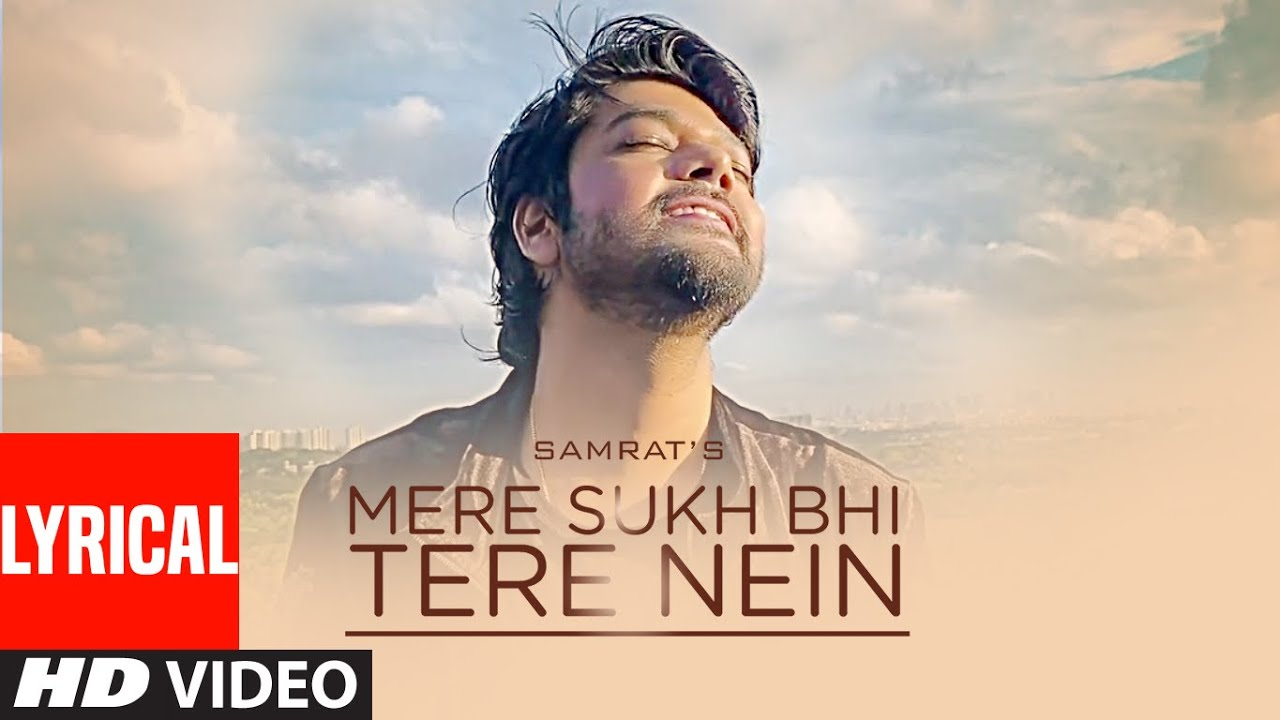 Mere Sukh Bhi Tere Nain (Lyrical Song) Samrat Sarkar | Silman Marak | Latest Punjabi Songs 2020