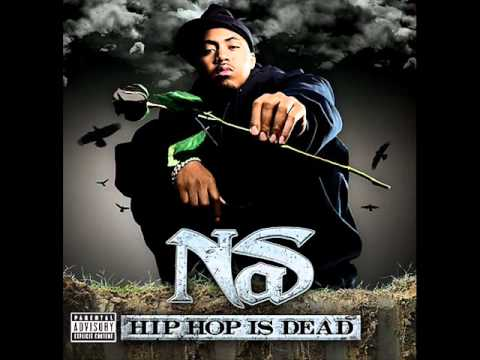 Nas-Hip Hop Is Dead [Dirty]