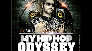 My HipHop Odyssey - Raahi | Music - Gavy Sidhu (Official Video) Desi Hip Hop Inc