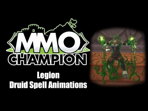 Patch 7.3 - Druid Spell Animations