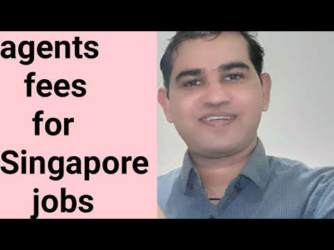 Agent fees for Singapore jobs