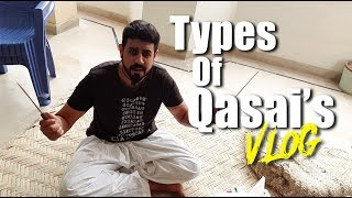 Types of Qasai's Vlog | Behind the scenes | Funny | Bekaar films