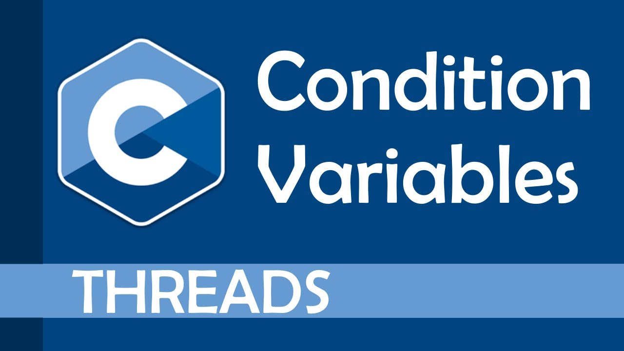 Condition Variables in C