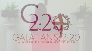 Galatians 2:20 Ministries | Apostle Cynthia Buford | Easter Sunday