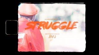 JIVU   Struggle (Video)