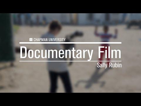 Prof. Sally Rubin - Documentary Film, Chapman University