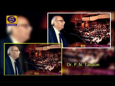 Aaj Savere : An interview with- Dr. P. N. Tandon, Professor & Neurosurgeon