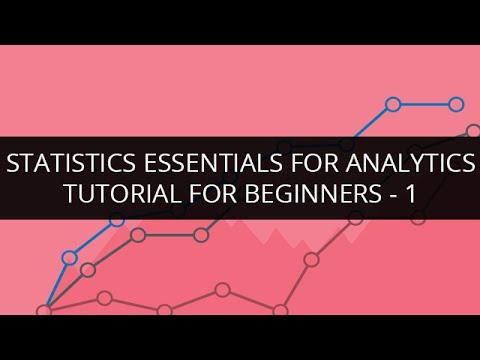 Statistics Essentials for Analytics Tutorial for Beginners -1 | Statistics Essentials Tutorial - 1
