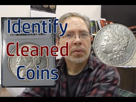 Are Your Coins Cleaned? Silver Dollars - Large Cents