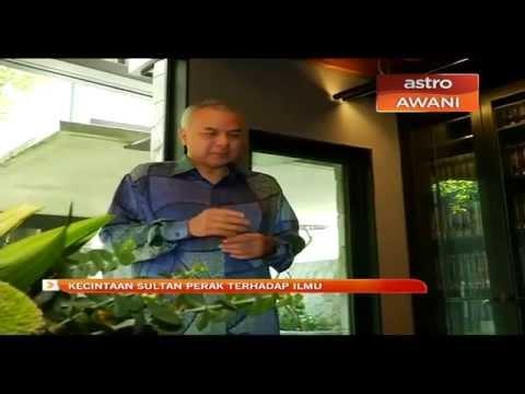 Kecintaan Sultan Perak terhadap ilmu
