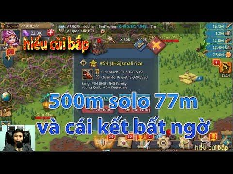 [hiếu Cùi Bắp] 500m Solo 77m Và Cái Kết Bất Ngờ Game Lords Mobile Việt Nam