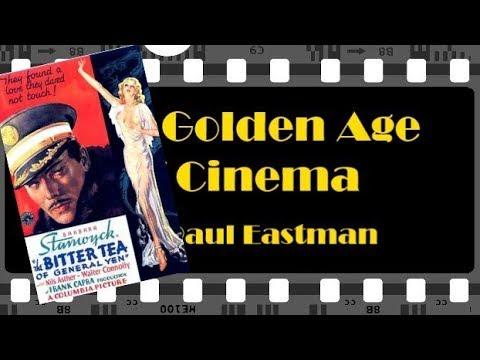 The Bitter Tea Of General Yen | The Golden Age Of Cinema