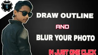 How to make outline on photo like technical guruji with android in just one click !hindi/Urdu