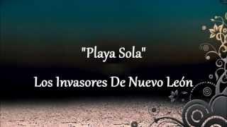 """""""Playa Sola"""" - Los Invasores De Nuevo León"""