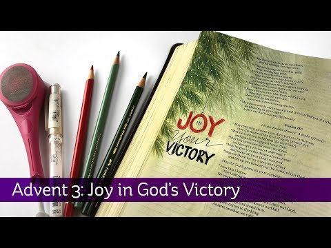 Bible Journaling Advent 3: Joy In God's Victory, Psalm 20:5